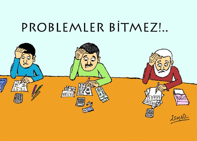 Problemler Bitmez!..